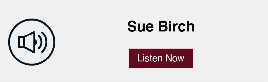 Sue Birch podcast link