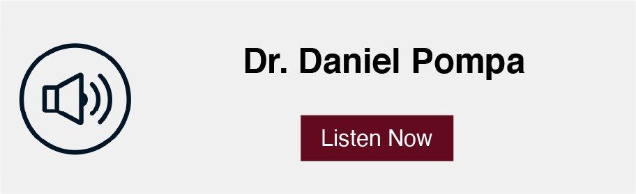 Dr. Daniel Pompa podcast link